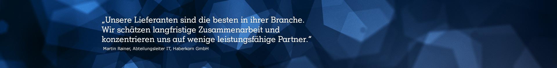 """abstraktes Bild mit Zitat """"Unsere Lieferanten sind die besten in ihrer Branche. Wir schätzen langfristige Zusammenarbeit und konzentrieren uns auf wenige leistungsfähige Partner."""""""